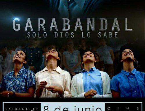 ESTRENO DE GARABANDAL SOLO DIOS LO SABE el 8 de junio de 2018