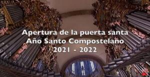 APERTURA DE LA PUERTA SANTA - AÑO SANTO 2021